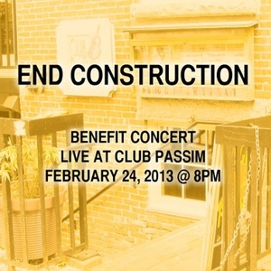 Recordings of the End Construction Benefit Shows at Club Passim Are Now Available