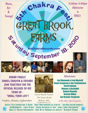5th ChakraFest at Great Brook Farms - Saturday September 18 2010